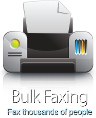 Bulk Faxing - fax thousands of people